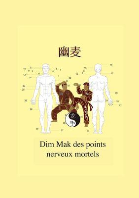 Dim Mak des points nerveux mortels