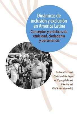 Dinámicas de inclusión y exclusión en América Latina