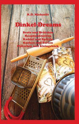 Dinkel-Dreams