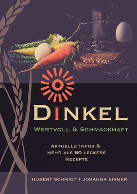 Dinkel - wertvoll und schmackhaft