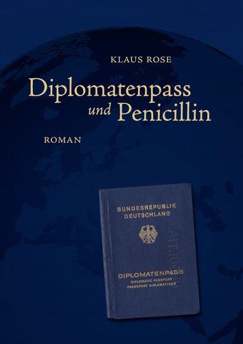 Diplomatenpass und Penicillin