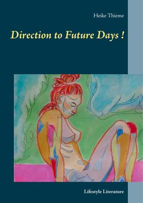 Direction to Future Days !