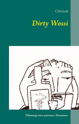 Dirty Wossi