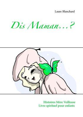 Dis Maman...?
