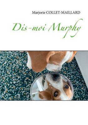 Dis-moi Murphy