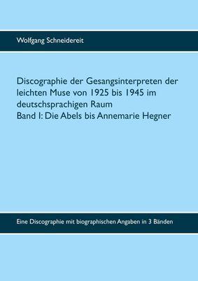 Discographie der Gesangsinterpreten der leichten Muse von 1925 bis 1945 im deutschsprachigen Raum