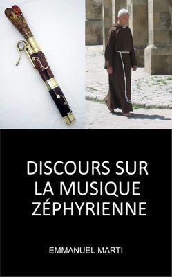DISCOURS SUR LA MUSIQUE ZÉPHYRIENNE