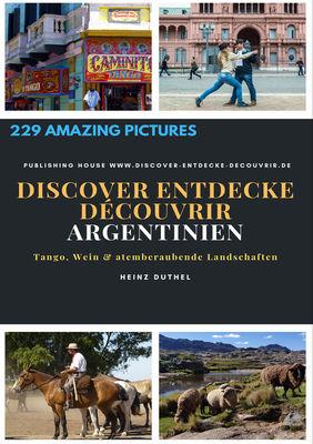 Discover Entdecke Découvrir Argentinien
