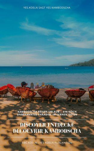 Discover Entdecke Découvrir Kambodscha