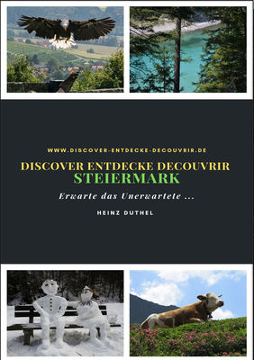 Discover Entdecke Decouvrir Steiermark
