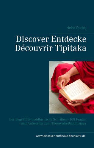 Discover Entdecke Découvrir Tipitaka
