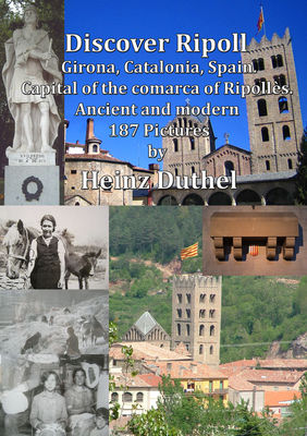 Discover Ripoll, Girona, Catalonia, Spain.