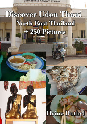Discover Udon Thani - Nord Ost Thailand