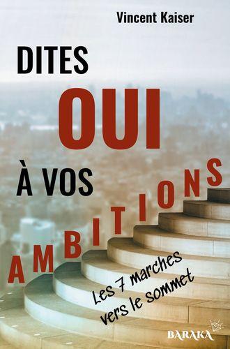 Dites OUI à vos ambitions
