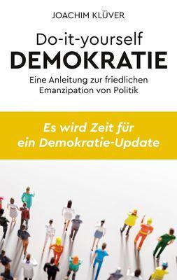 Do-it-yourself Demokratie