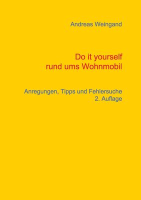 Do it yourself rund ums Wohnmobil