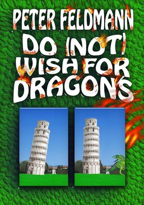 Do (not) Wish For Dragons