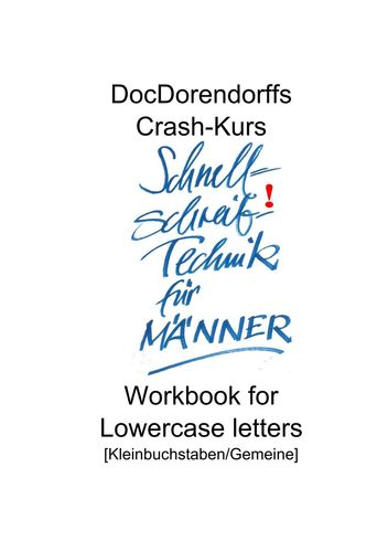 DocDorendorffs Crash-Kurs Schnellschreib-Technik für Männer Workbook