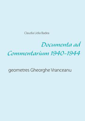 Documenta ad Commentarium 1940-1944