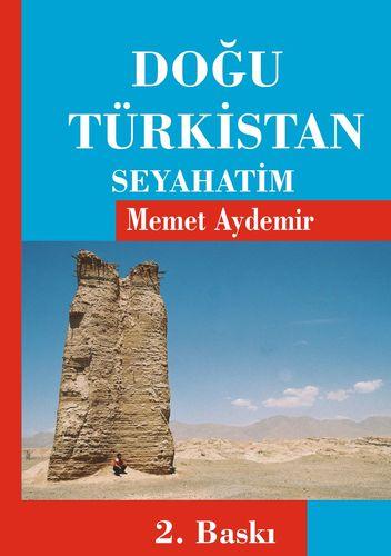 Dogu Türkistan Seyahatim