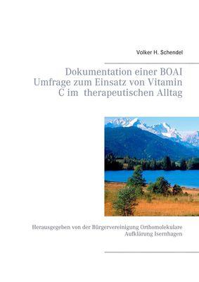 Dokumentation einer BOAI Umfrage zum Einsatz von Vitamin C im  therapeutischen Alltag