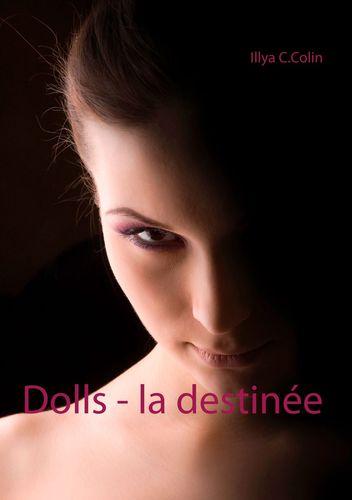 Dolls - la destinée