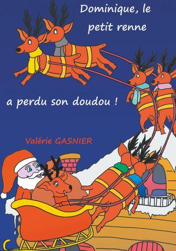 Dominique le petit renne a perdu son doudou !