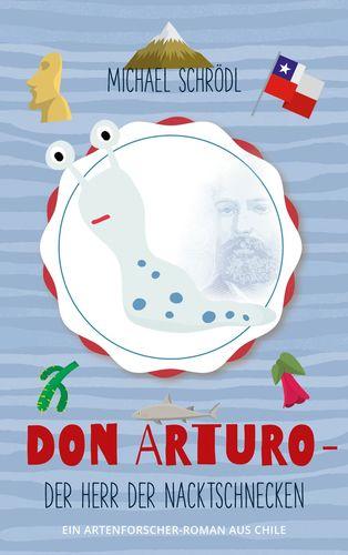 Don Arturo - Der Herr der Nacktschnecken
