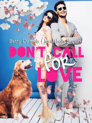 Don't call for Love