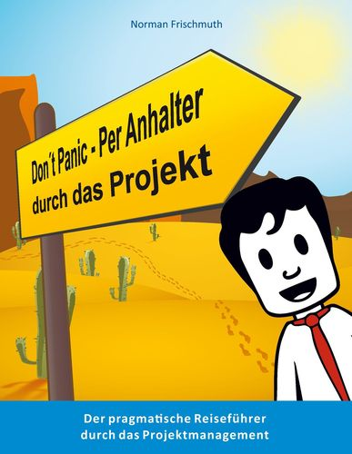 Don't Panic! – Per Anhalter durch das Projekt