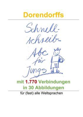 Dorendorffs Schnellschreib-Abc für Jungs mit 1.770 Verbindungen
