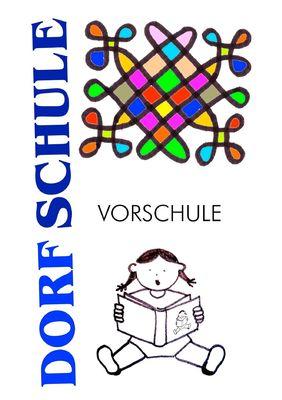 Dorfschule Vorschule