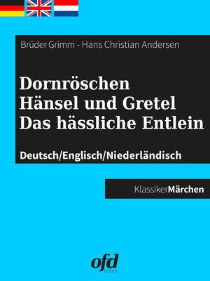 Dornröschen - Hänsel und Gretel - Das hässliche Entlein