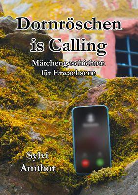 Dornröschen is Calling