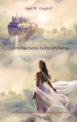 Dornröschens Auferstehung
