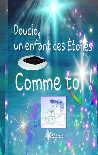 Doucio, un enfant des étoiles, comme toi