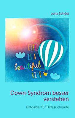 Down-Syndrom besser verstehen