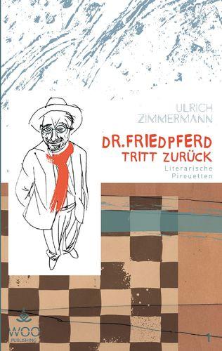 Dr. Friedpferd tritt zurück
