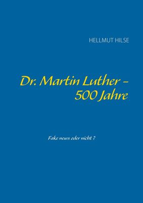Dr. Martin Luther - 500 Jahre