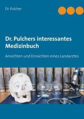 Dr. Pulchers interessantes Medizinbuch