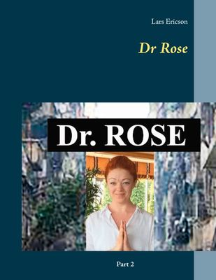 Dr Rose