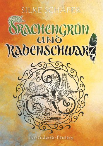 Drachengrün und Rabenschwarz