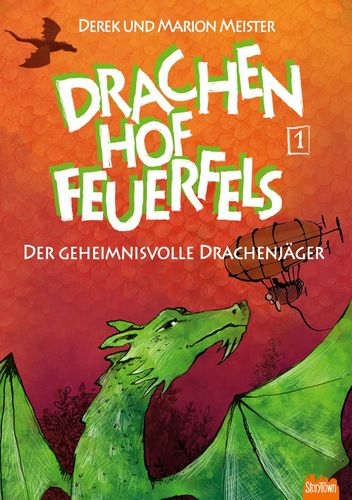Drachenhof Feuerfels - Band 1