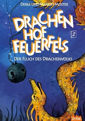 Drachenhof Feuerfels - Band 2