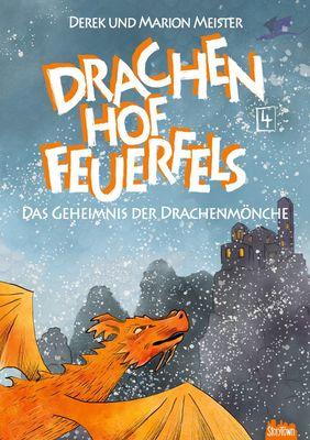 Drachenhof Feuerfels - Band 4