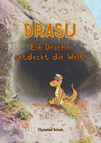 Drasu - Ein Drache entdeckt die Welt!