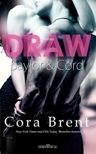 Draw - Saylor und Cord