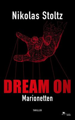 DREAM ON - Marionetten (Thriller)