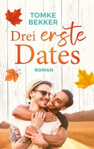 Drei erste Dates