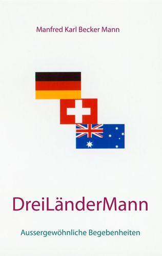 Drei Länder Mann